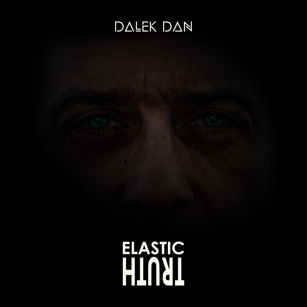 Elastic Truth by Dalek dan cover art